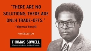 Thomas Sowell: Common Sense in a Senseless World, A Personal Exploration by Jason Riley