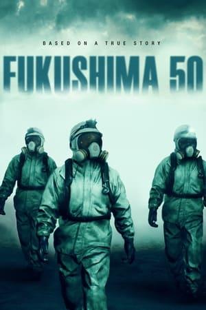 Watch Fukushima 50 Full Movie