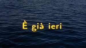 E' Già Ieri (2004), [XviD – Ita Mp3]