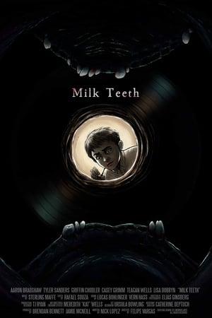 Milk Teeth (2020)