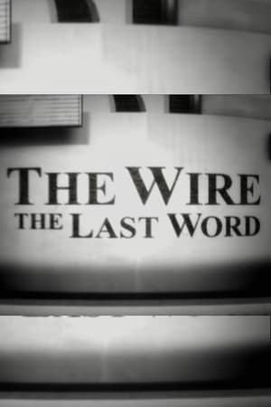 Watch The Wire: The Last Word online