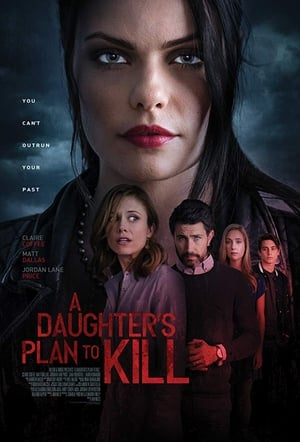 A Daughter's Plan to Kill (2019)