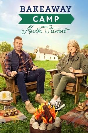 Bakeaway Camp with Martha Stewart – Season 1