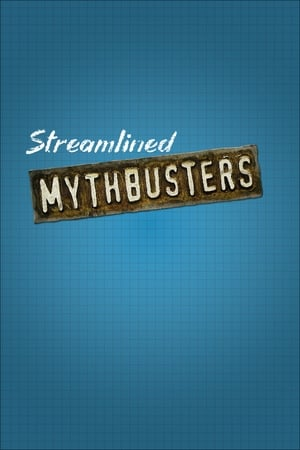 Play Streamlined MythBusters