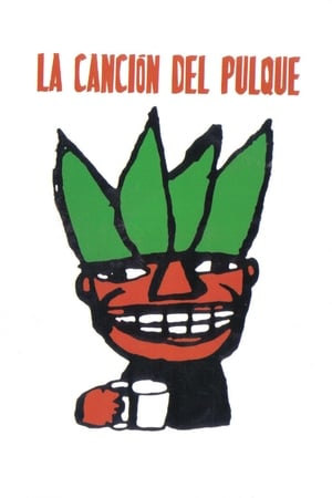 Pulque Song