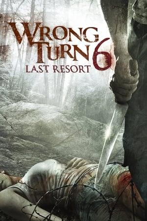 poster Wrong Turn 6: Last Resort