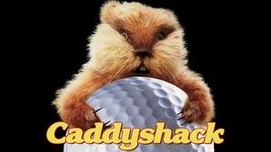 Caddyshack – Το Κλαμπ με τις Λωλές