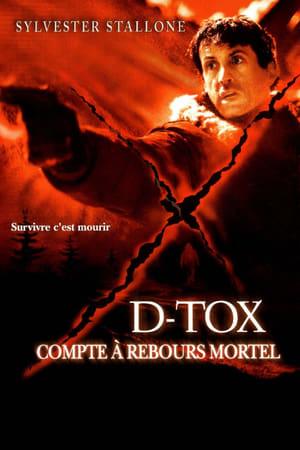 D-TOX : Compte à rebours mortel