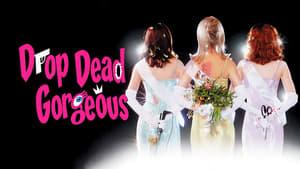 Drop Dead Gorgeous – Διαγωνισμός ομορφιάς