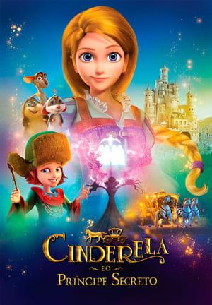 Cinderela e o Príncipe Secreto Torrent (2019) Dual Áudio / Dublado DVDRip – Download