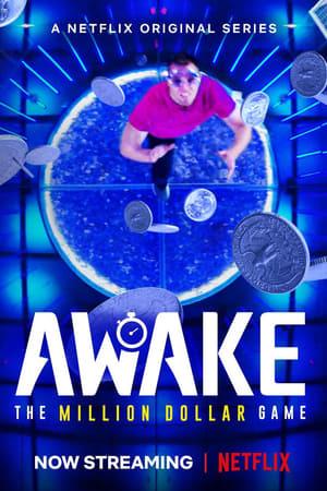 Awake: The Million Dollar Game – Trezirea! Un joc de un milion de dolari (2019)