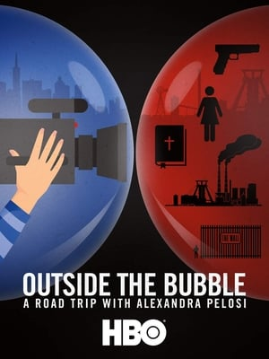 Outside the Bubble: On the Road with Alexandra Pelosi-Azwaad Movie Database