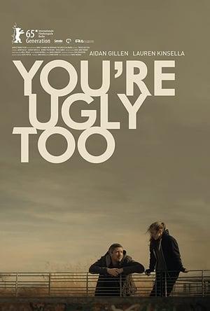 You're Ugly Too-Aidan Gillen