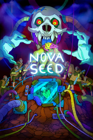 Watch Nova Seed online