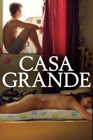 Casa Grande - Poster