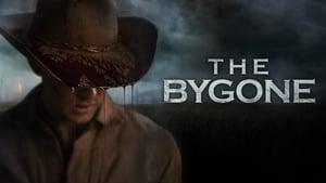 فيلم The Bygone 2019 مترجم اون لاين