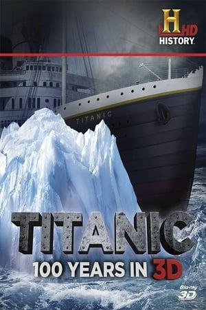 Titanic: 100 Years in 3D (2012)