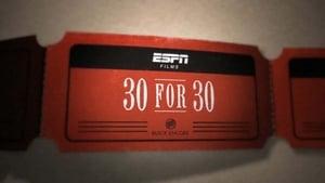30 for 30 Season 3 Episode 30