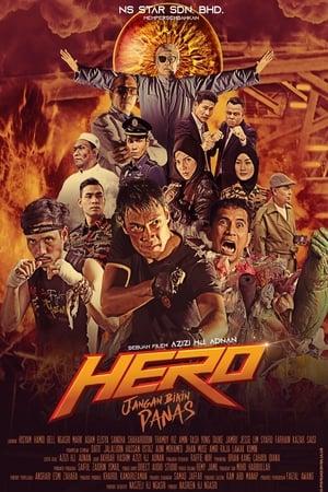 Hero: Jangan Bikin Panas (2019)