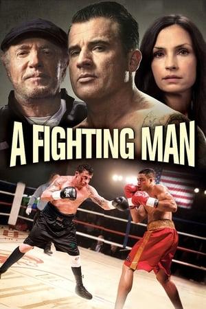 A Fighting Man (2014)