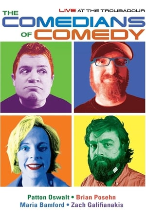 The Comedians of Comedy: Live at The Troubadour poster