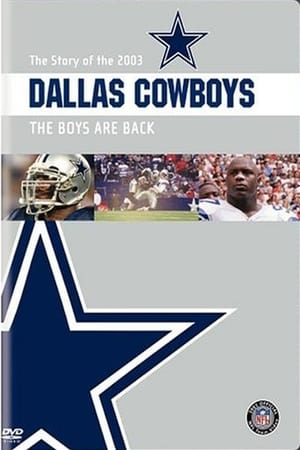 The Story of the 2003 Dallas Cowboys: The Boys Are Back (2004)