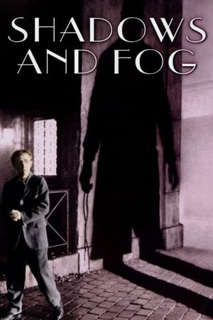 Shadows and Fog-Azwaad Movie Database