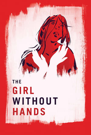 The Girl Without Hands (2017)