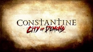 Constantine: City of Demons (2018) Season 1 Complete