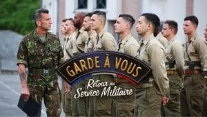 Garde à vous – Retour au Service Militaire
