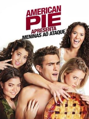 American Pie Apresenta: Meninas ao Ataque - Poster