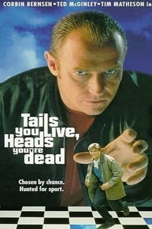 Tails You Live, Heads You're Dead poster