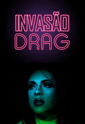 Drag Invasion (2018)