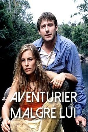 An Unlikely Adventurer-Bernard Yerlès