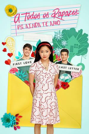 Para Todos os Garotos: P.S. Ainda Amo Você - Poster