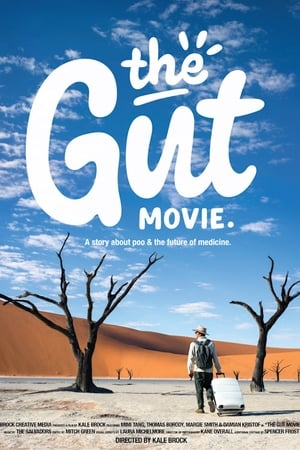 The Gut Movie (2018)
