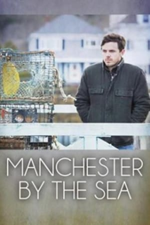 Manchester by the Sea / Manchester frente al mar (2016)