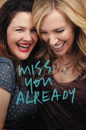 Miss You Already-Tyson Ritter