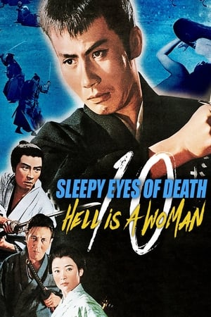 Sleepy Eyes of Death 10: Hell Is a Woman (1968)