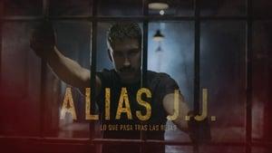 Alias J.J. – Μετά τον Εσκομπάρ: Κωδικό όνομα JJ