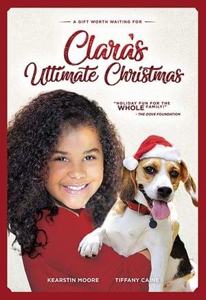 Clara's Ultimate Christmas (2017)