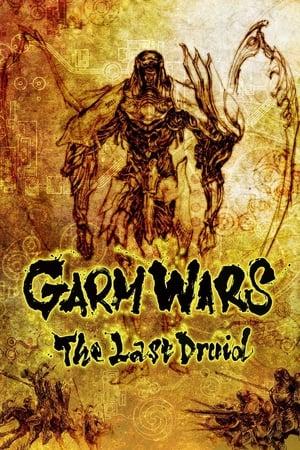 Garm Wars: The Last Druid poster
