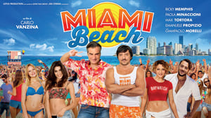 movie from 2016: Miami Beach