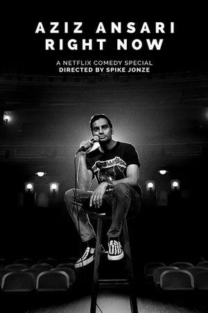 Watch Aziz Ansari: Right Now Full Movie