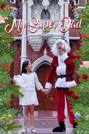 My Super Dad (2019)