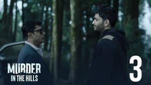 مسلسل Murder in the Hills الموسم 1 الحلقة 3 مترجمة اونلاين
