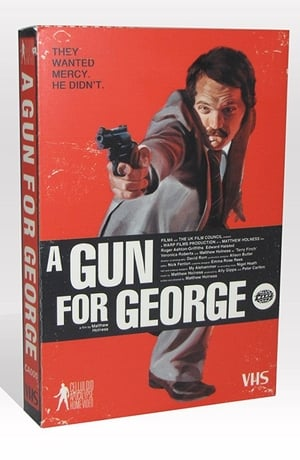 A Gun for George