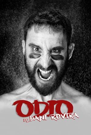 Odio, de Dani Rovira (2021)