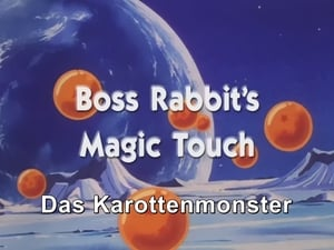 Now you watch episode Boss Rabbit's Magic Touch - Dragon Ball