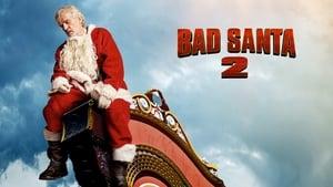 Bad Santa 2 [2016]